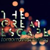 Tomorrow Is Coming