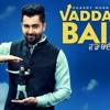 Vadda Bai - Sharry Mann Remix
