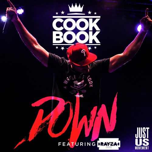 CookBook- Down feat. Rayza The Kid