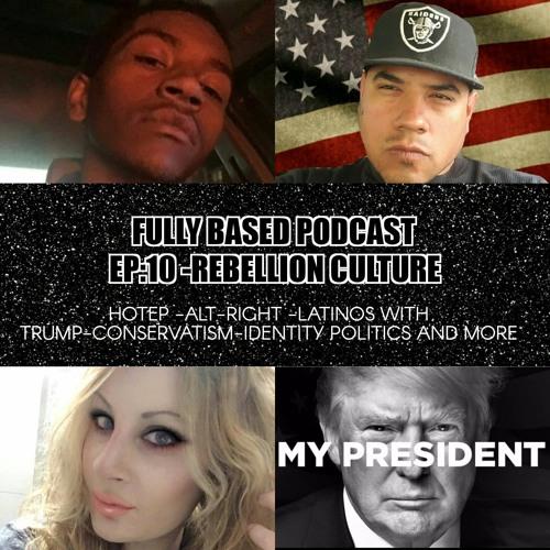 EP. 10: The Rebellion Culture