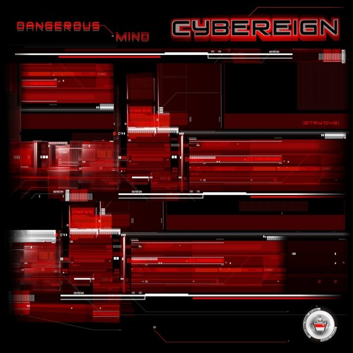 """[BTRY'049] CYBEREIGN - """"DANGEROUS MIND"""" (PREVIEW) [2017]"""