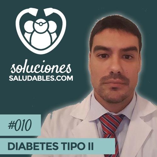 SS010- Cómo Combatir La Diabetes Tipo II A Través De La Nutrición Con El Dr. Antonio Hernández