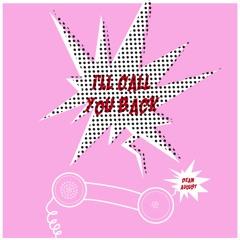 Dean August - I'll Call You Back (Erykah Badu Remix)