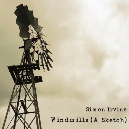 Windmills (A Sketch)