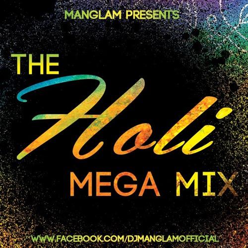 The Holi Mega Mix
