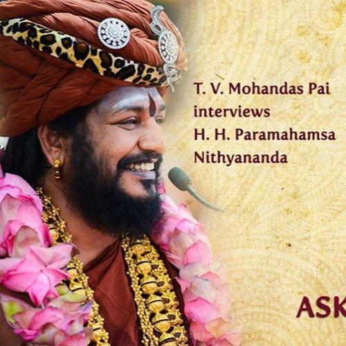 'Spýtajte sa Avatára' rozhovor Paramahamsa Nithyanandu s T.V. Mohandas Pai