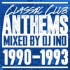 CLASSIC CLUB ANTHEMS 1990-1993