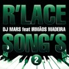 DJ M4RS - R'Lace Song's 2 (feat. irmaos madeira) ()