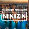Nii Nii Zin Vai Lerng 2017 Part 3 (Original Mix 2017)