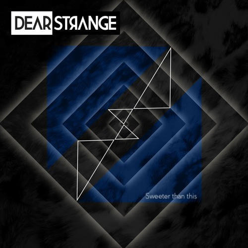 Dear Strange - Sweeter Than This - People Theatre's edulcorant mix
