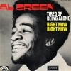 Al Green - Tired Of Being Alone (DJX4LegalReasons Edit)