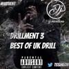 Drillment 3: Best of UK Drill @TSSimeon
