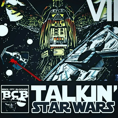 Talkin' Star Wars Episode VII