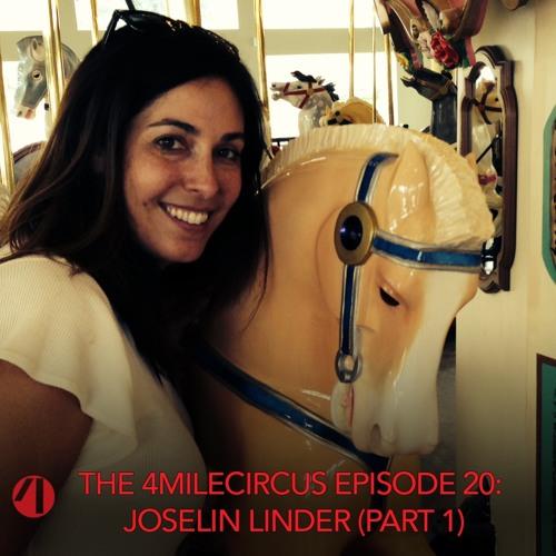 Episode 20 - Joselin Linder (Part 1)