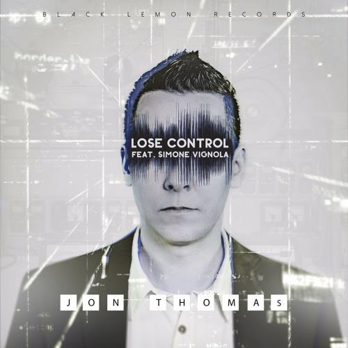 Jon Thomas feat. Simone Vignola – Lose Control (Remix Stems)