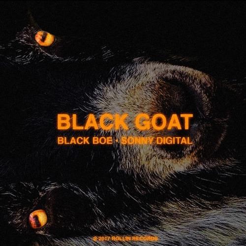 SONNY DIGITAL X BLACK BOE - THE BLACK GOAT