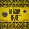 Ca Came Du Camer 6.0 Part 1 (Afrobeats, Afrotrap, Rnb)