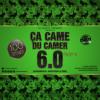 Ca Came Du Camer 6.0 Part 2 (Afrobeats, Afrotrap, Rnb)
