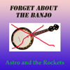 Forget about the Banjo
