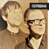 FATPOD-44 - Taron-Trekka