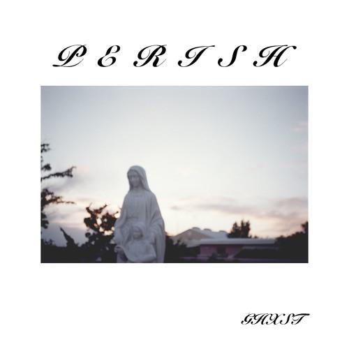 Perish (EP)