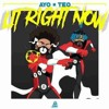 Ayo & Teo - Lit Right Now