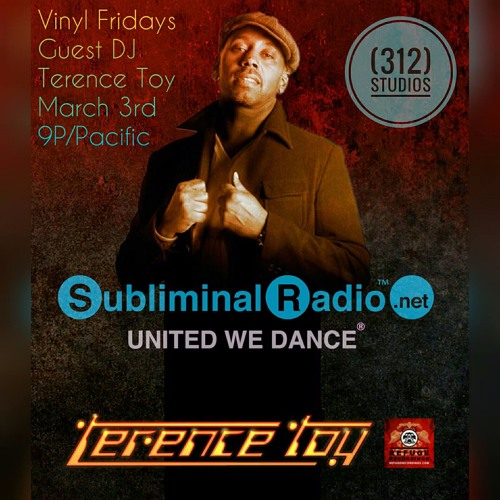 Vinyl Fridays on Subliminal Radio from (312) Studios - Guest DJ Terence Toy