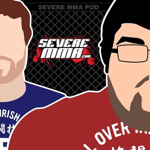 Episode 108 - Severe MMA Podcast