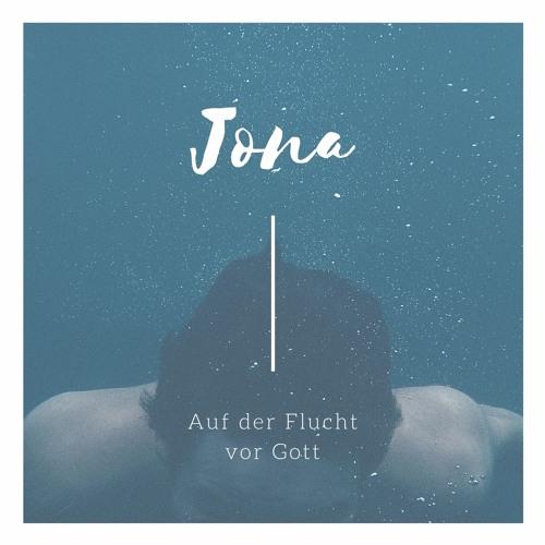 Jona - Auf der Flucht vor Gott