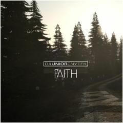 DJ Junior CNYTFK - Faith (Original Mix)