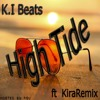 K.I Beats - High Tide (ft Kira Remix) Official Reggae Version 2017