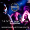 Podcast - The Future Is My Time 002 - by NEIROLL