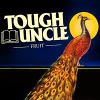 Tough Uncle - Fruit