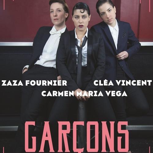 GARCONS / Ça va ça vient (live) - Zaza Fournier / Carmen Maria Vega / Cléa Vincent