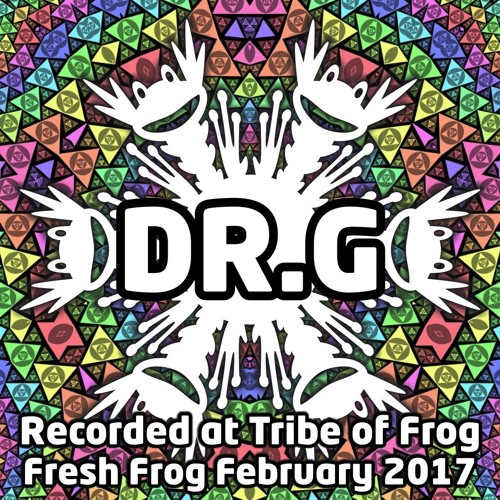 Dr.G - Recorded at Tribe of Frog February 2017