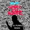 Kid ink - Promise ft Fetty Wap (DJ PUNKO REMIX)