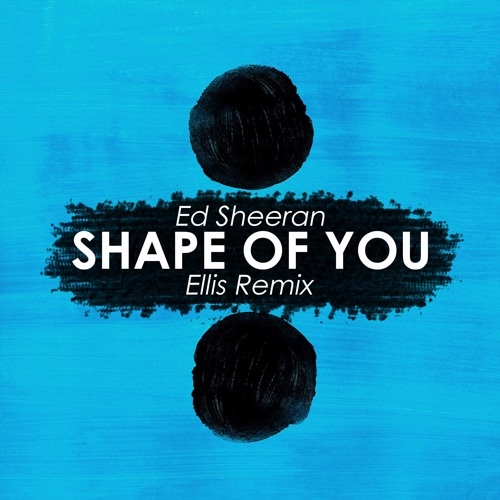 download ed sheeran shape of you zippy