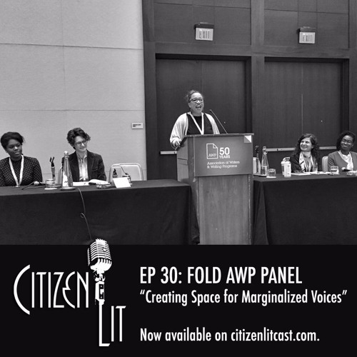 "Episode 30: FOLD AWP Panel ""Creating Space for Marginalized Voices"""