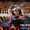 PASITO A PASITO DEJALO QUE ENTRE 2017 DJ LOCO COLOMBIA