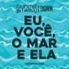 Quentin & Twinx feat. DONN - Eu, Você, o Mar e Ela (Luan Santana Cover) mp3