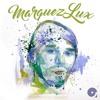Marquez Lux presents Afterhour Sounds Podcast Nr.105