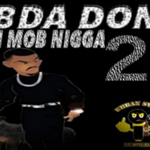 DON MOB NIGGA 2 90sVERSION