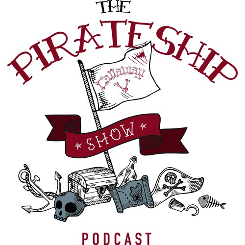 Life on the Pirate Ship Podcast