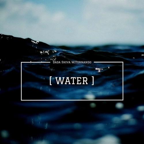 Water (w/ Fernando)