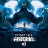 COMPLEX - ENIGMA (ENIGMA EP)