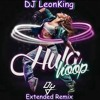 Daddy Yankee - Hula Hoop (Extended Remix - DJ LeonKing)