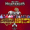 Legitimo VS Estilo Chihuahua Huapangos Mix 2017 DjAlfonzin