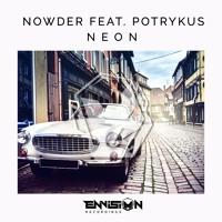 NOWDER Feat. Potrykus - Neon (Radio Edit)