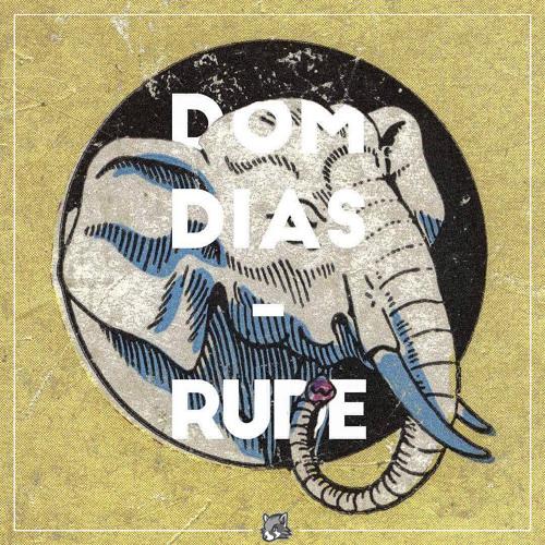 Dom Dias - Rude
