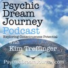 Psychic Dream Journey Podcast #3 with Kim Treffinger & Kelly Sullivan Walden